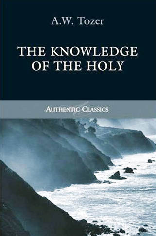 Knowledge of the Holy - AW Tozer Chapter 22 - The Soverignty of God
